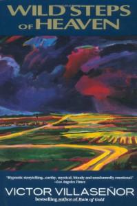Wild Steps of Heaven - Victor Villaseñor