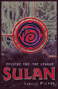 Sulan, Episode 1: The League - Camille Picott