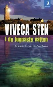 I de lugnaste vatten - Viveca Sten