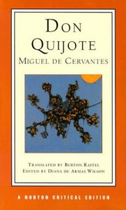 Don Quijote (Norton Critical Editions) - Burton Raffel, Miguel de Cervantes Saavedra, Diana De Armas Wilson