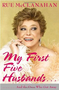 My First Five Husbands..And the Ones Who Got Away - Rue McClanahan