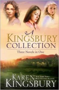 A Kingsbury Collection - Karen Kingsbury