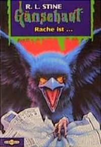 Rache ist... (Gänsehaut, #44) - R.L. Stine