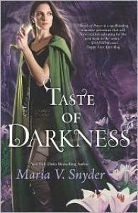 Taste of Darkness - Maria V. Snyder