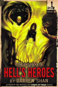 Hell's Heroes (The Demonata, #10) - Darren Shan