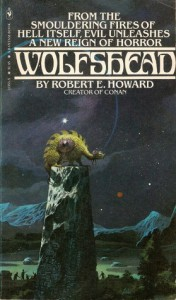 Wolfshead - Robert Bloch, Robert E. Howard