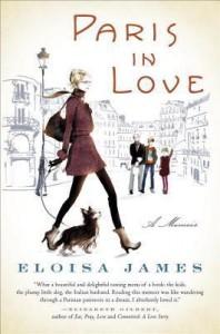 Paris in Love: A Memoir - Eloisa James