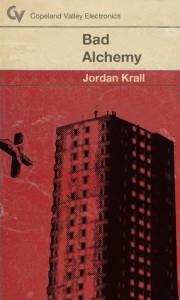 Bad Alchemy - Jordan Krall