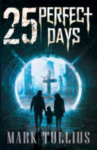 25 Perfect Days - Mark Tullius, Anthony Szpak