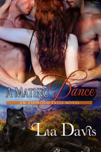 A Mating Dance - Lia Davis