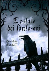 L'estate dei fantasmi - Saundra Mitchell