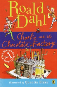 Charlie and the Chocolate Factory  - Quentin Blake, Roald Dahl