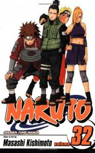 Naruto volume 32 - Masashi Kishimoto