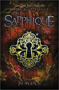 Sapphique (Incarceron, #2) - Catherine Fisher