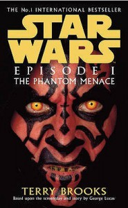 Star Wars Episode I: The Phantom Menace - Terry Brooks