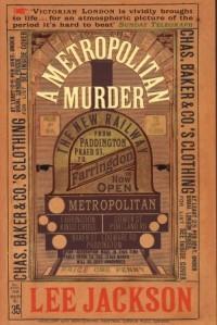 A Metropolitan Murder: (Inspector Webb 1) - Lee Jackson
