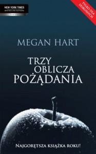 Trzy oblicza pożądania - Megan Hart