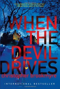 When the Devil Drives - Christopher Brookmyre