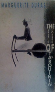 The Little Horses of Tarquinia - Marguerite Duras, Peter DuBerg