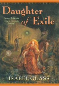 Daughter of Exile - Isabel Glass