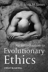 An Introduction To Evolutionary Ethics - Scott M. James