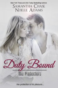 Duty Bound (The Protectors) - Noelle Adams;Samantha Chase
