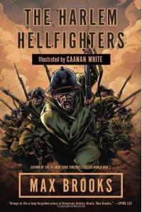 The Harlem Hellfighters - Max Brooks