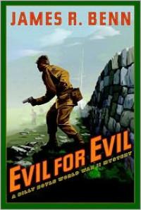 Evil for Evil  - James R. Benn