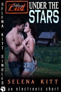 Under the Stars (Taboo Forbidden Erotica) - Selena Kitt