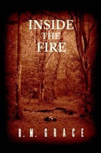 Inside the Fire - R.M. Grace