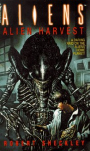 Aliens: Alien Harvest - Robert Sheckley