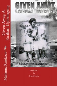Given Away, A Sicilian Upbringing - Marianna Randazzo