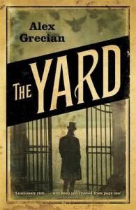The Yard. Alex Grecian - Alex Grecian