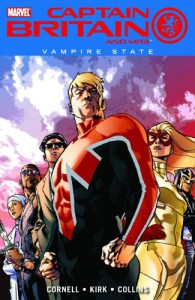 Captain Britain And MI13,  Vol. 3: Vampire State - Paul Cornell, Leonard Kirk