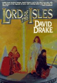 Lord of the Isles (#1) - David Drake