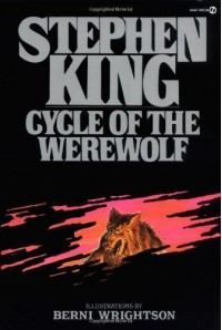 Cycle of the Werewolf (Signet) By Stephen King - Author