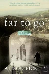 Far to Go - Alison Pick