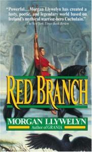 Red Branch - Morgan Llywelyn