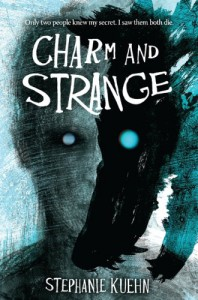 Charm and Strange - Stephanie Kuehn