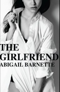 The Girlfriend - Abigail Barnette, Jenny Trout