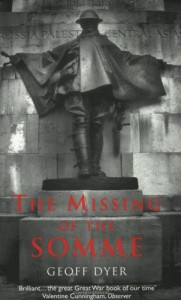 The Missing of the Somme - Geoff Dyer
