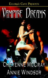 Vampire Dreams - Cheyenne McCray, Anne Windsor
