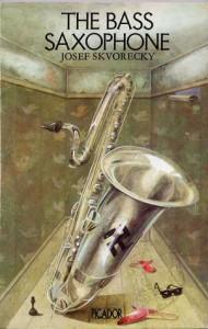 The Bass Saxophone - Josef Škvorecký, Kaca Polackova-Henley