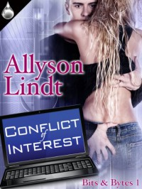 Conflict of Interest (Bits & Bytes Book 1) - Allyson Lindt