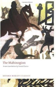 The Four Branches of the Mabinogi - Sioned Davies