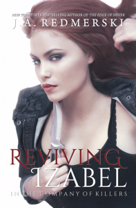 Reviving Izabel (In the Company of Killers, #2) - J.A. Redmerski