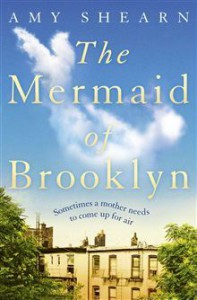 The Mermaid of Brooklyn - Amy Shearn