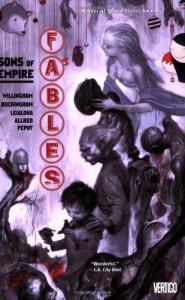 Fables, Vol. 9: Sons of Empire - Bill Willingham, Mark Buckingham, Steve Leialoha, Andrew Pepoy, Gene Ha, Joshua Middleton, Inaki Miranda, Mike Allred