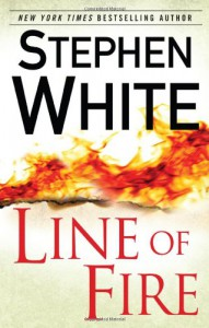 Line of Fire - Stephen White