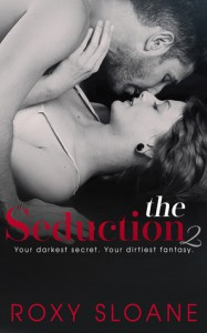 The Seduction 2 - Roxy  Sloane